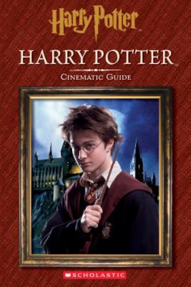 Harry Potter: Cinematic Guide (Harry Potter), Hardcover