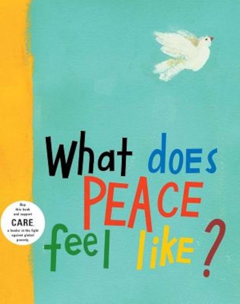 What Does Peace Feel Like?, Hardcover