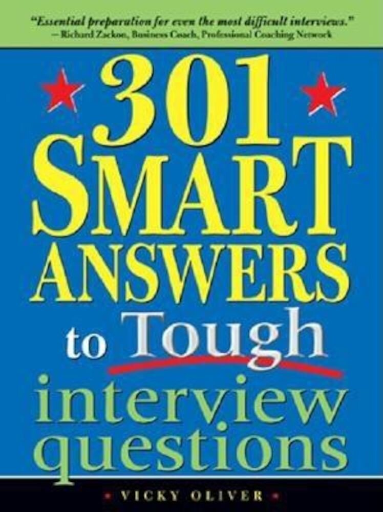 301 Smart Answers to Tough Interview Questions, Paperback