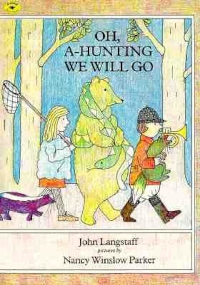 Oh, A-Hunting We Will Go, Paperback