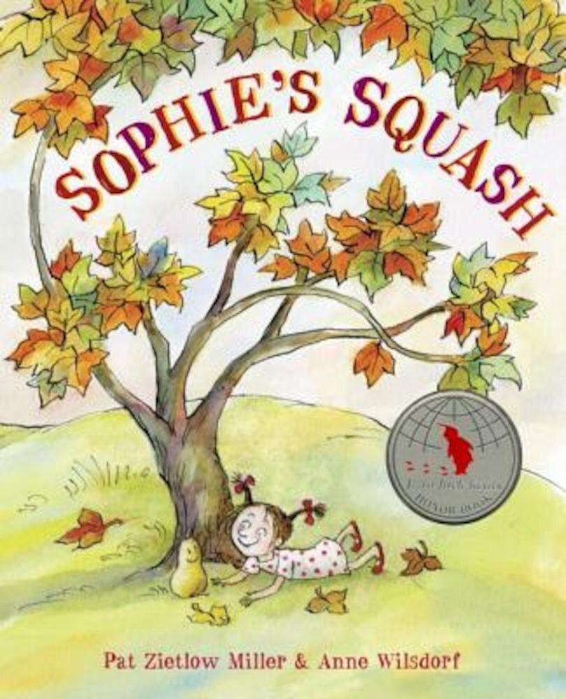 Sophie's Squash, Hardcover