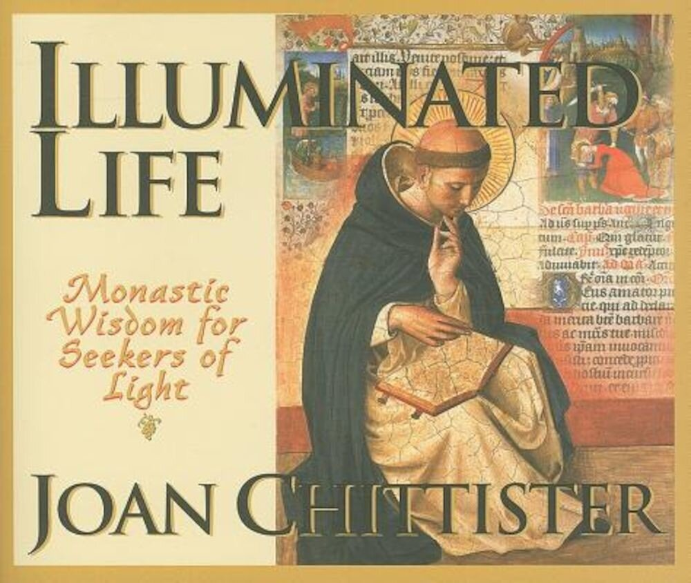 Illuminated Life: Monastic Wisdom for Seekers of Light, Paperback