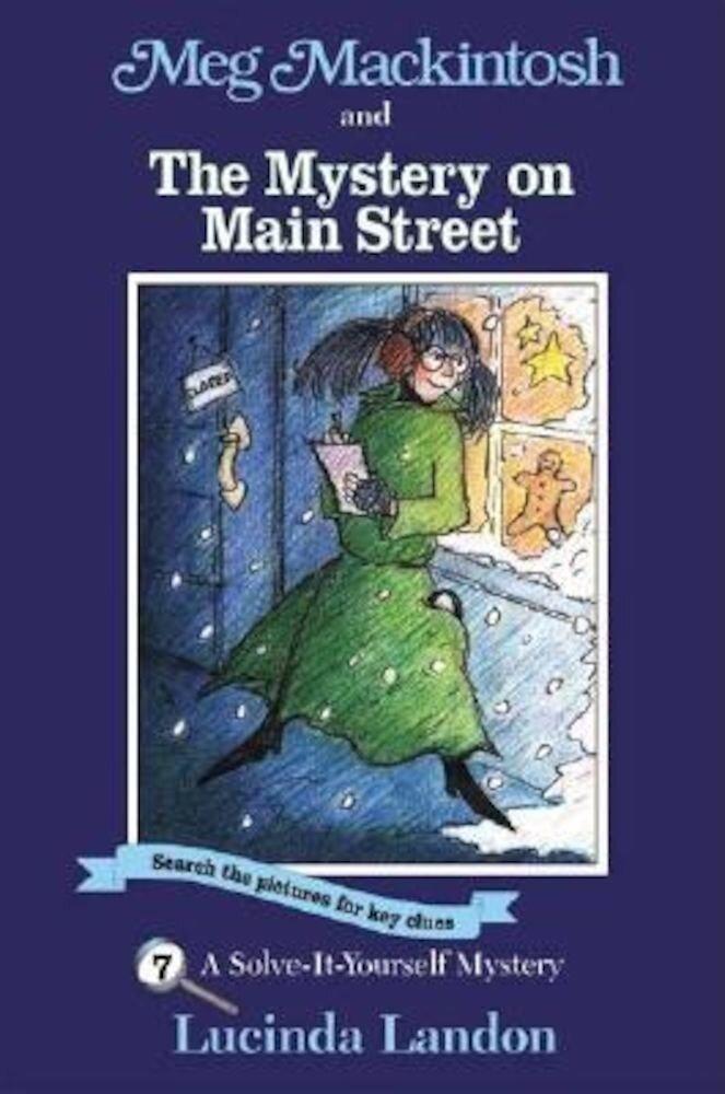 Meg Mackintosh and the Mystery on Main Street, Paperback
