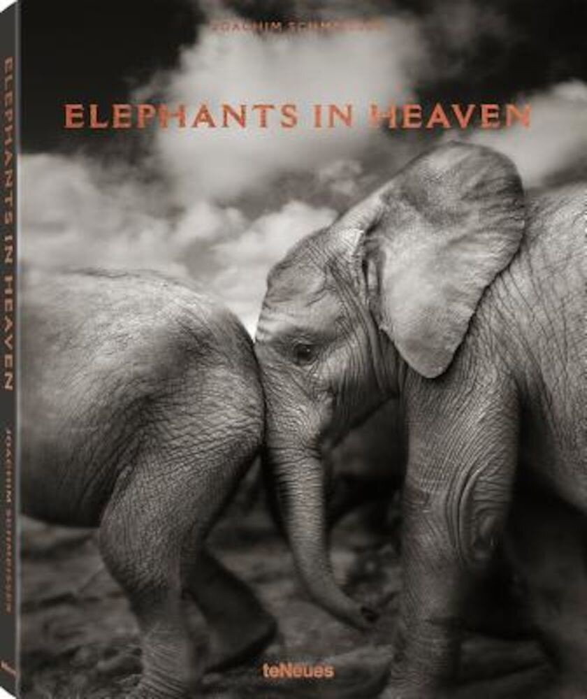 Elephants in Heaven, Hardcover