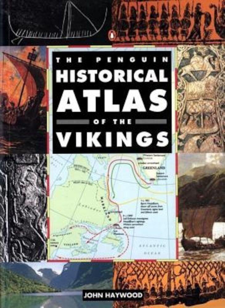 Penguin Historical Atlas of the Vikings, Paperback