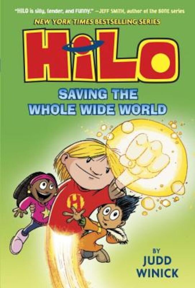 Hilo: Saving the Whole Wide World, Hardcover