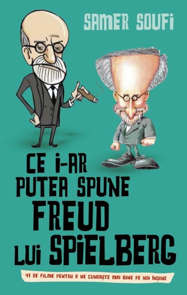 Coperta Carte Ce i-ar putea spune Freud Lui Spielberg