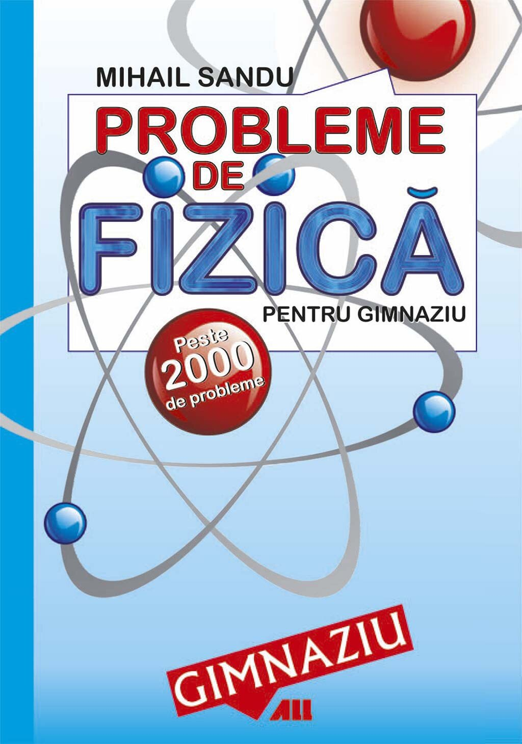 Probleme de fizica pentru gimnaziu. Peste 2000 de probleme (eBook)