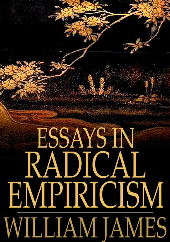 Essays in Radical Empiricism (eBook)