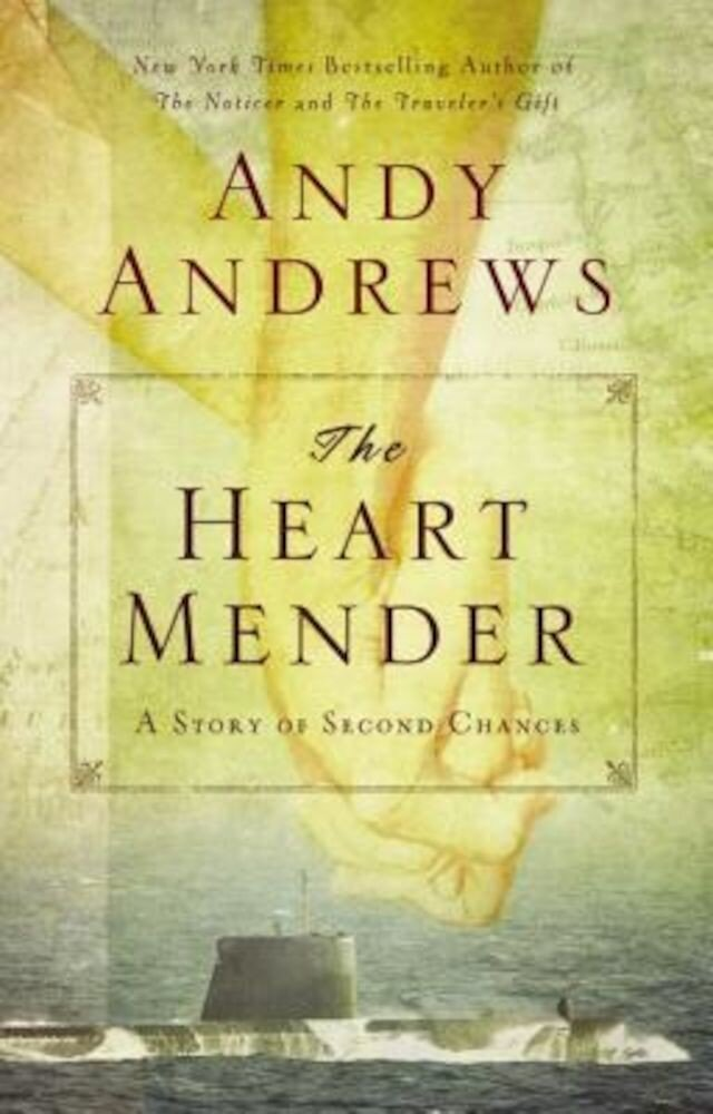The Heart Mender: A Story of Second Chances, Paperback