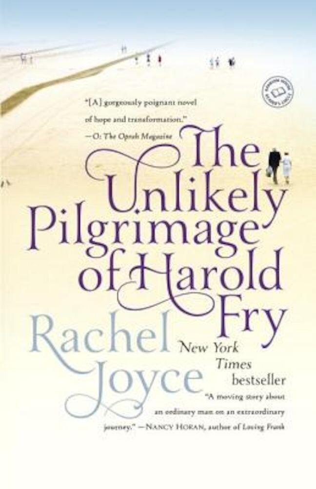 The Unlikely Pilgrimage of Harold Fry, Paperback