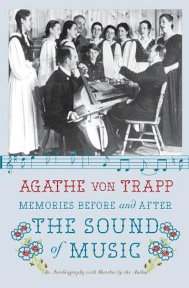 Memories Before and After the Sound of Music: An Autobiography, Paperback