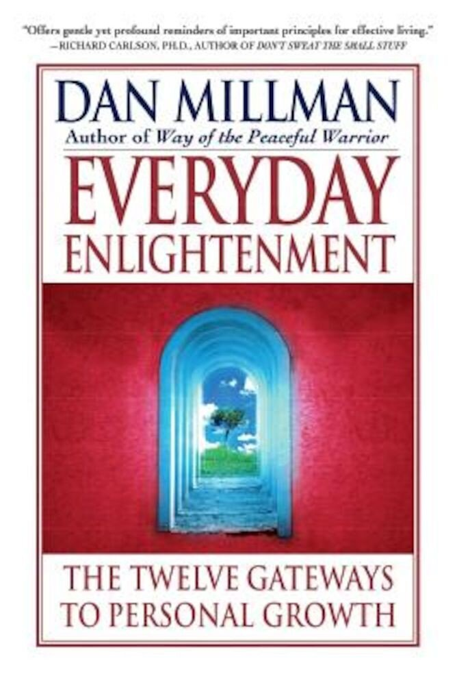 Everyday Enlightenment: The Twelve Gateways to Personal Growth, Paperback