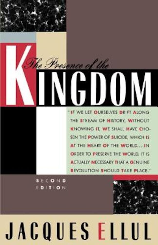 The Presence of the Kingdom, Paperback