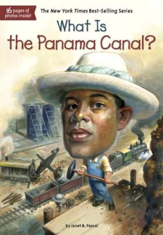 What Is the Panama Canal?, Paperback