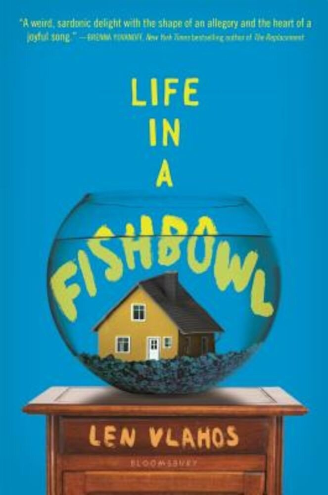 Life in a Fishbowl, Hardcover