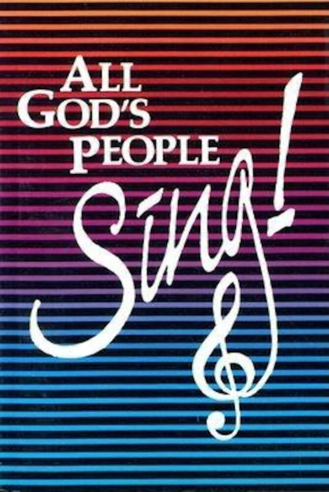 All God's People Sing!, Hardcover