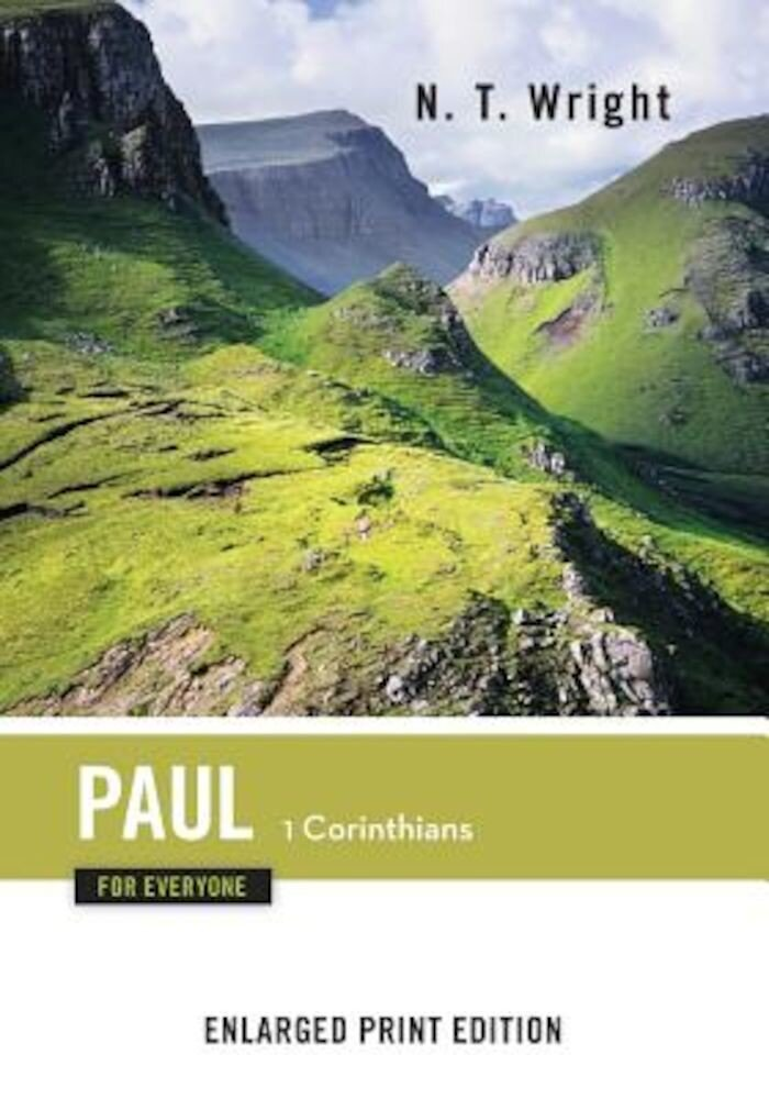 Paul for Everyone, 1 Corinthians (Enlarged Print), Paperback