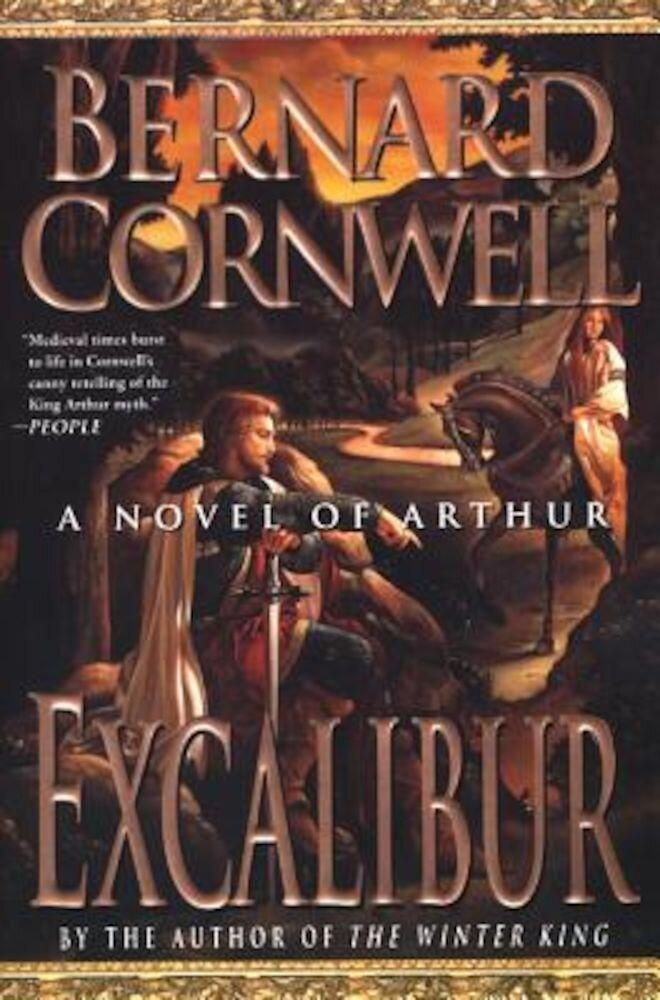 Excalibur: A Novel of Arthur, Paperback