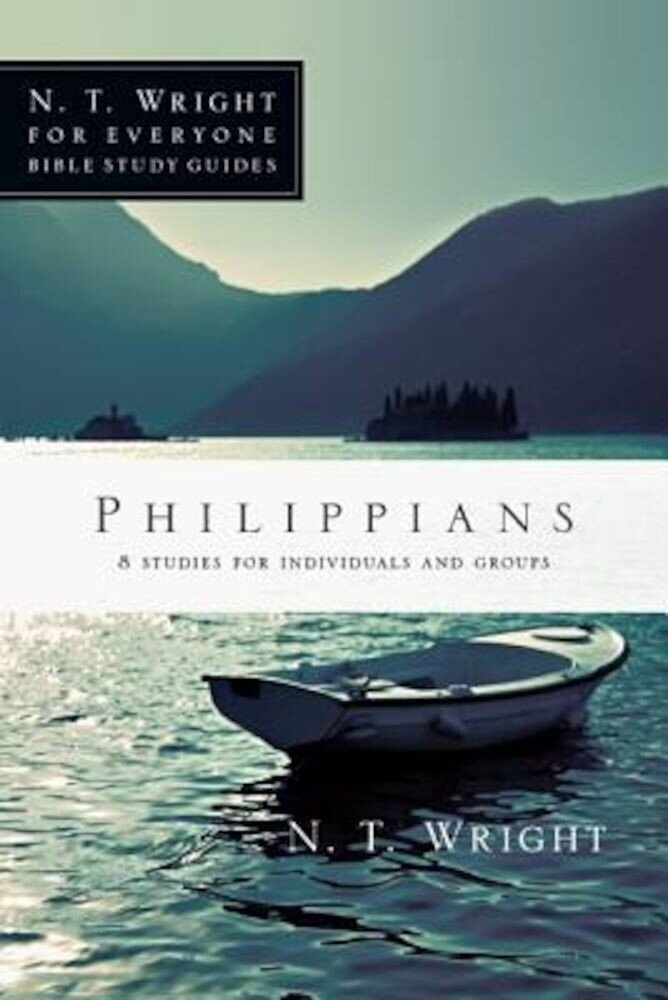 Philippians: 8 Studies for Individuals and Groups, Paperback