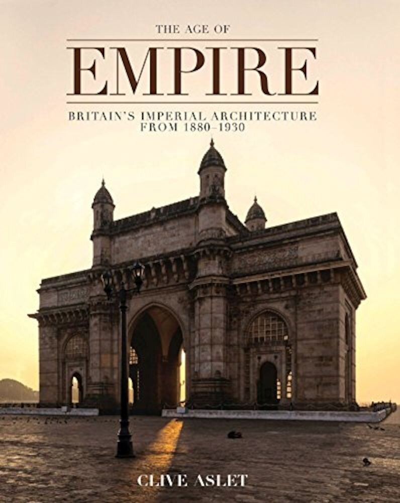 The Age of Empire: Britain's Imperial Architecture