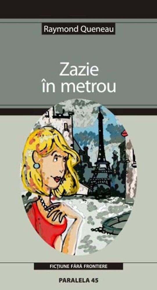 Coperta Carte Zazie in metrou. Editia a III-a