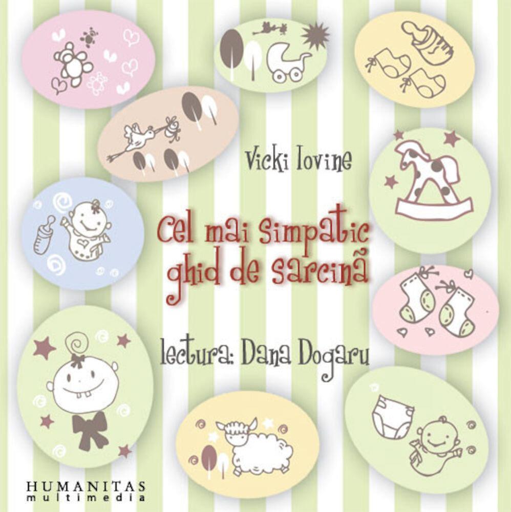 Coperta Carte Cel mai simpatic ghid de sarcina (2 CD)