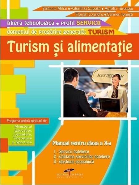 Coperta Carte Turism si alimentatie. Manual pentru clasa a X-a. Domeniul de pregatire generala: turism