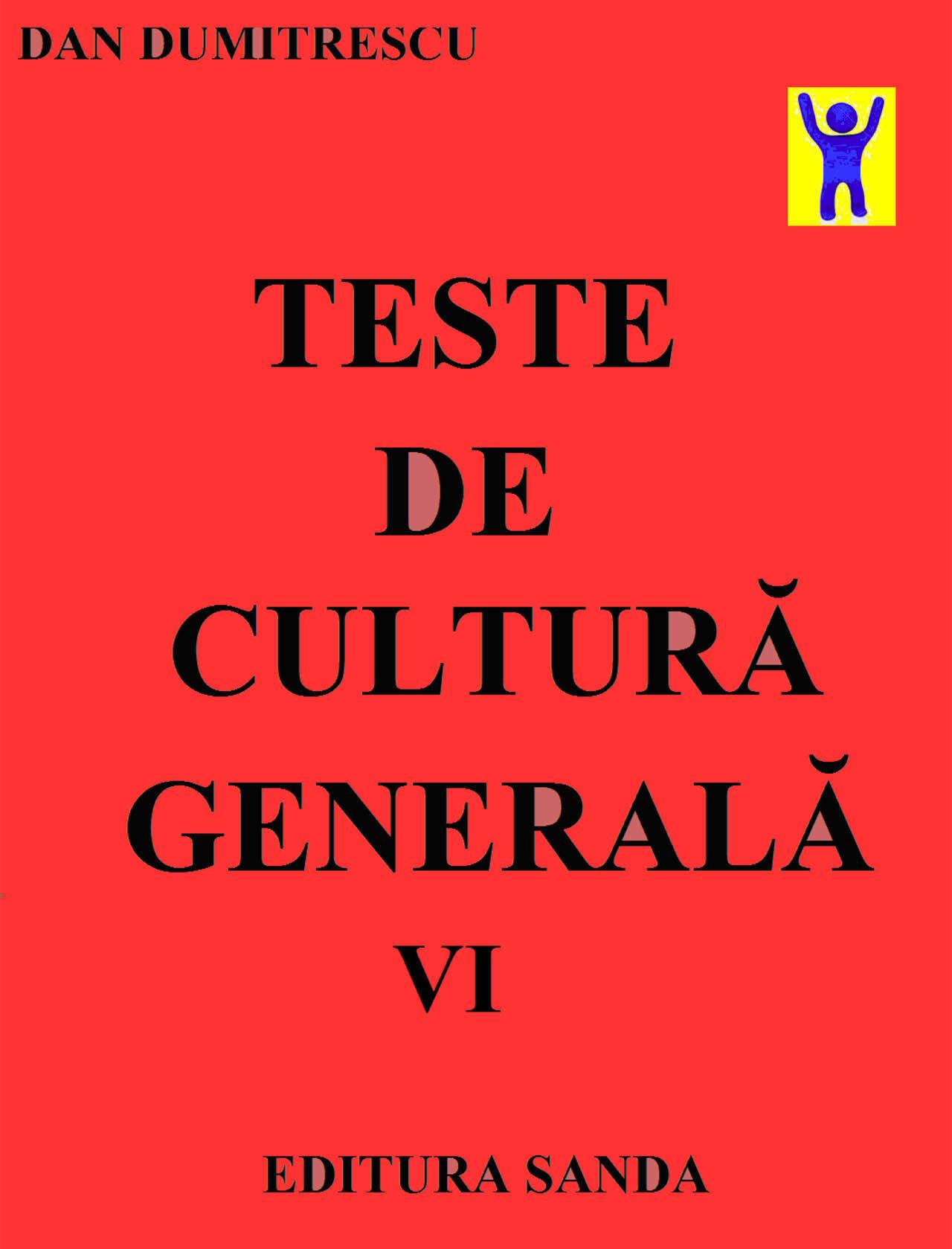 Teste de cultura generala. Vol. VI (eBook)