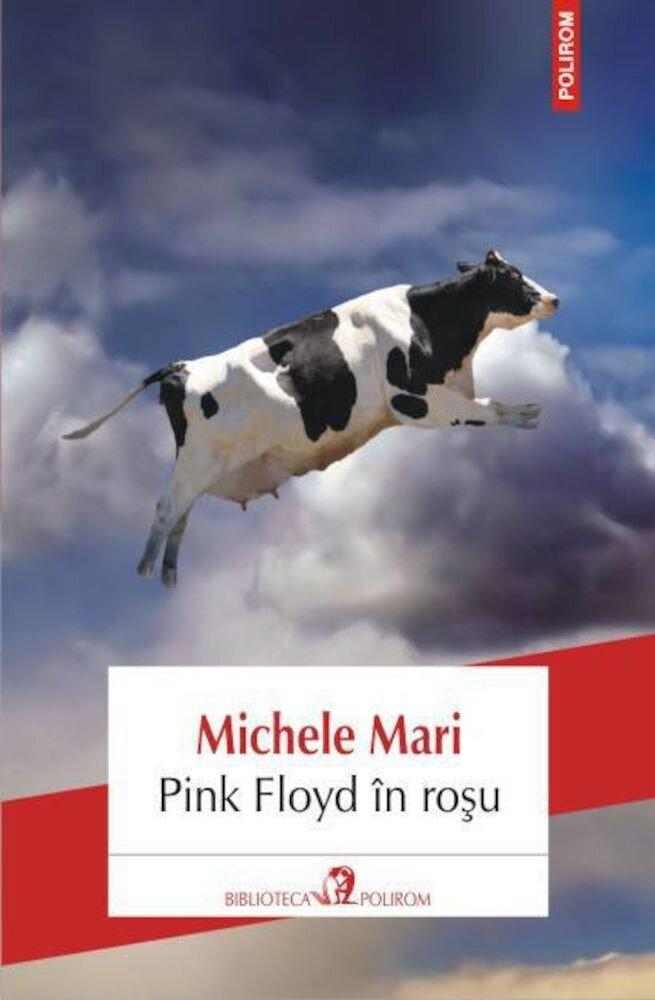 Pink Floyd in rosu. Editia 2013