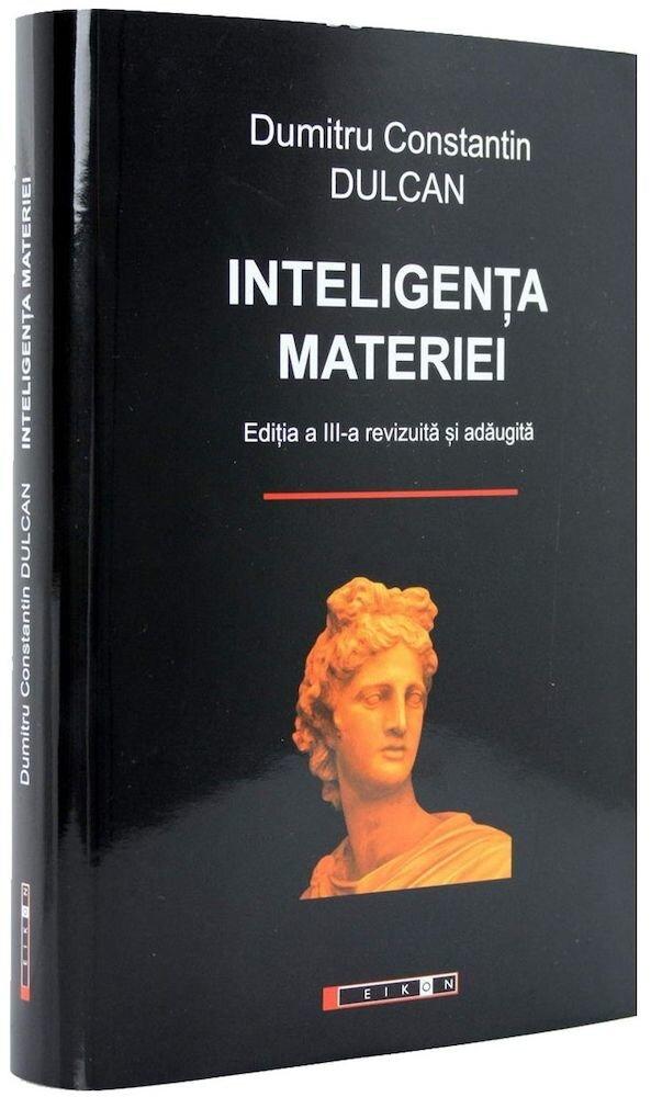 Inteligenta materiei. Editia a III-a