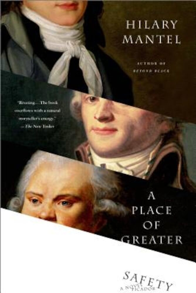 A Place of Greater Safety, Paperback
