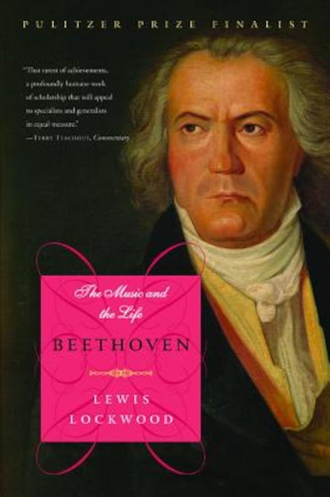 Beethoven: The Music and the Life, Paperback