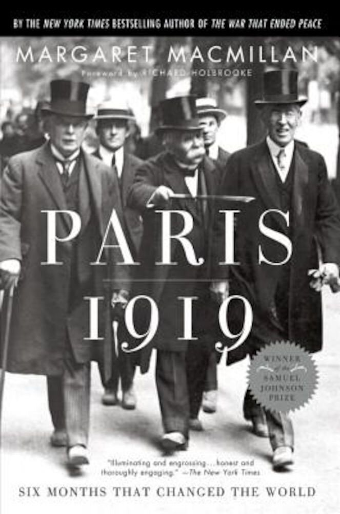 Paris 1919: Six Months That Changed the World, Paperback