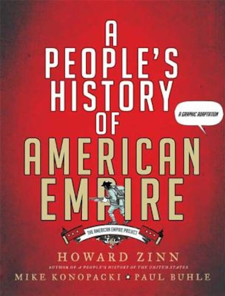 A People's History of American Empire: A Graphic Adaptation, Paperback