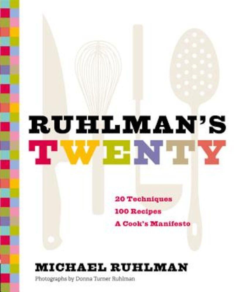 Ruhlman's Twenty, Hardcover