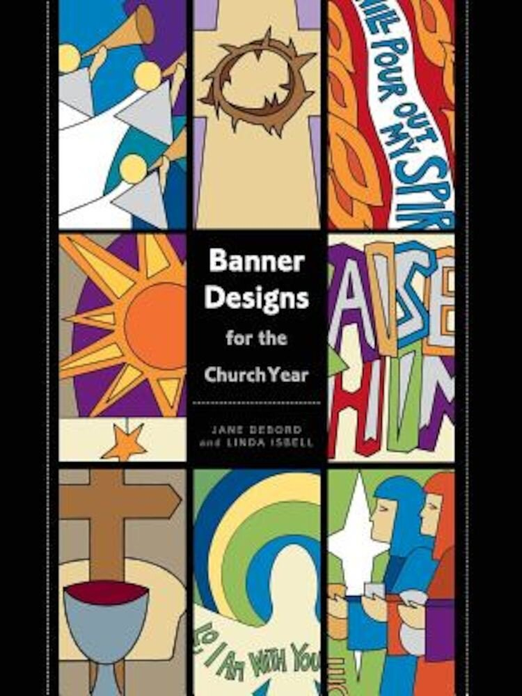 Banner Designs for the Church Year, Paperback