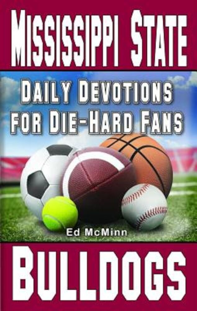 Daily Devotions for Die-Hard Fans Mississippi State Bulldogs, Paperback