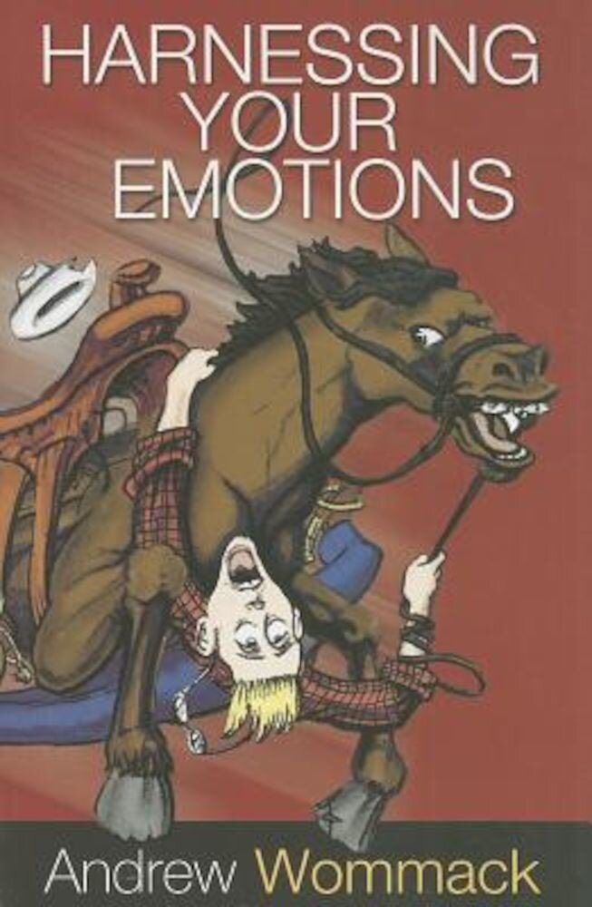 Harnessing Your Emotions, Paperback