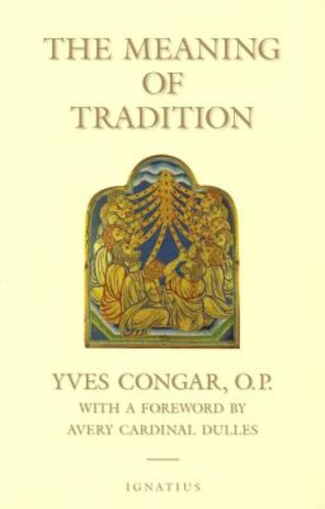 The Meaning of Tradition, Paperback