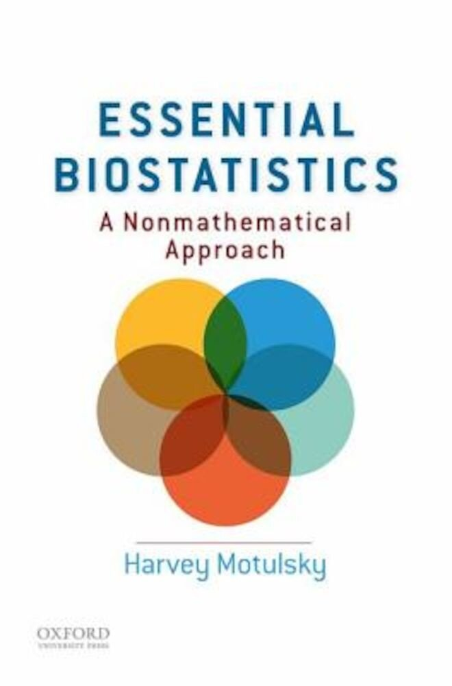 Essential Biostatistics: A Nonmathematical Approach, Paperback