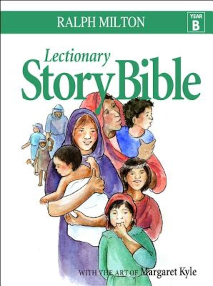 Lectionary Story Bible Year B, Hardcover