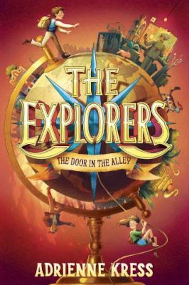 The Explorers: The Door in the Alley, Hardcover