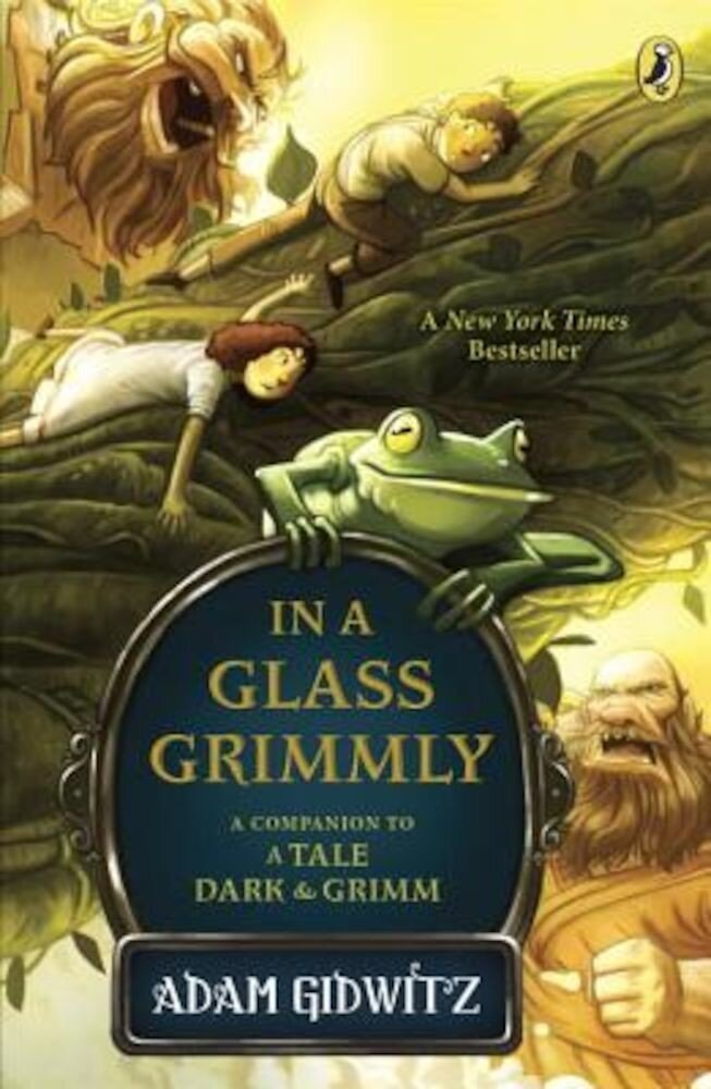 In a Glass Grimmly: A Companion to a Tale Dark & Grimm, Paperback