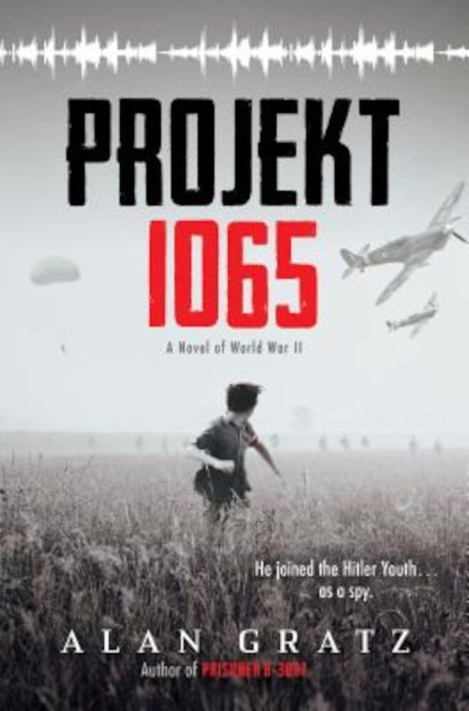 Projekt 1065: A Novel of World War II, Hardcover