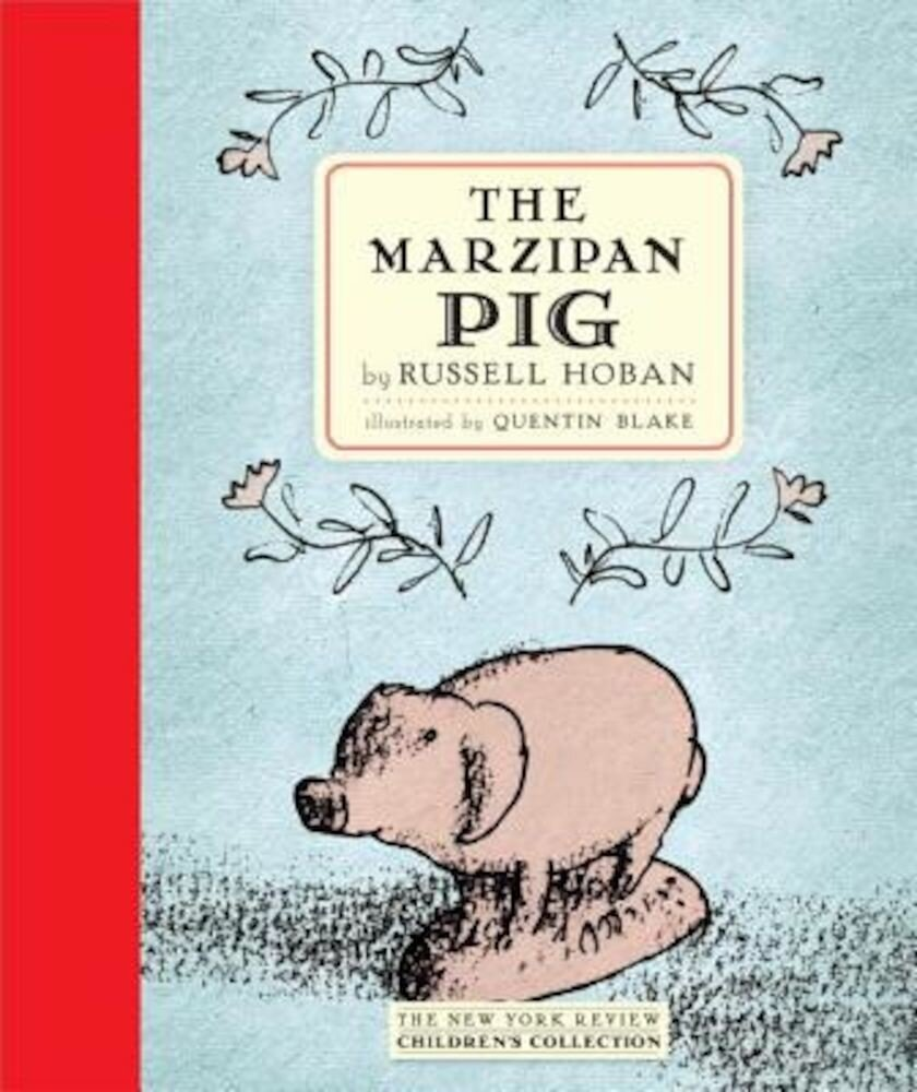 The Marzipan Pig, Hardcover