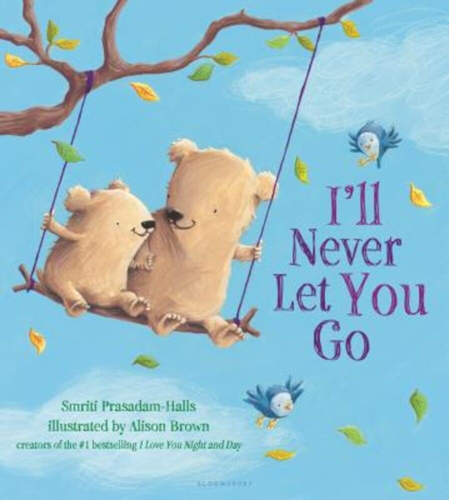 I'll Never Let You Go, Hardcover