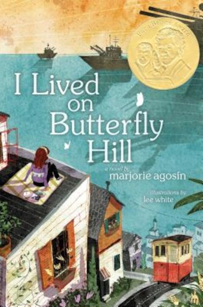 I Lived on Butterfly Hill, Hardcover