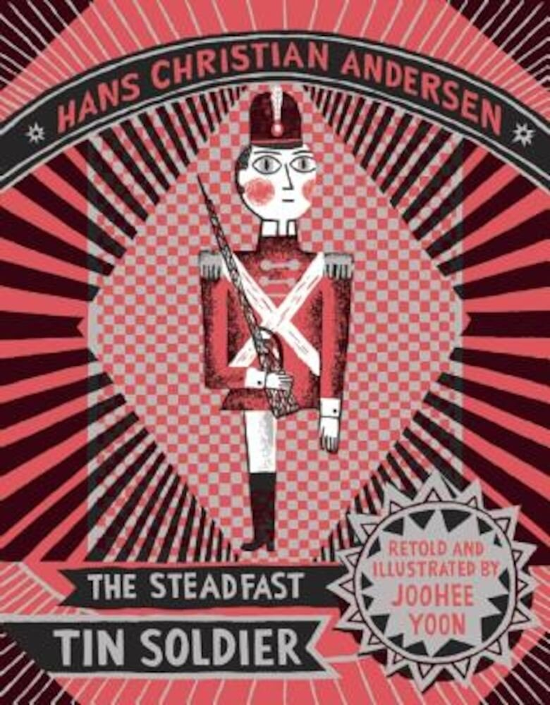 The Steadfast Tin Soldier, Hardcover