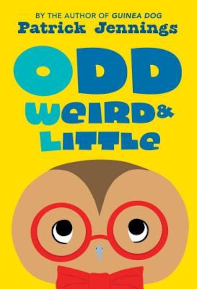 Odd, Weird & Little, Paperback